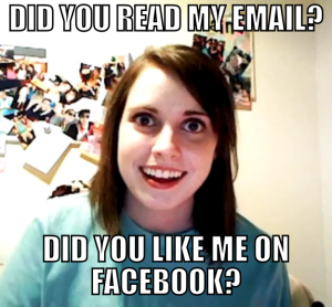 Overly Attached GF FB-email
